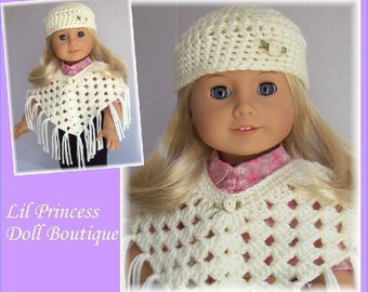 Doll Clothes Made To Fit American Girl, Crochet, 2 Pc  Poncho and Hat Set, Ivory, 18 Inch, Handmade