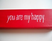 you are my happy handpainted canvas
