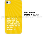 yellow iPhone 4 case  - Hebrews 11:1 Bible verse