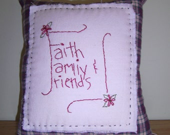 Hand Embroidered, Pillow, Primitive, Family, Friends