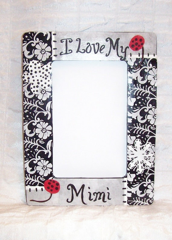I Love My Mimi Black And White Wooden Picture Frame By Msmitzi
