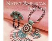 NEW - Creative Native American Beading book