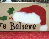 SALE CHRISTMAS We Belive primitive sign RESERVED for HHUtton