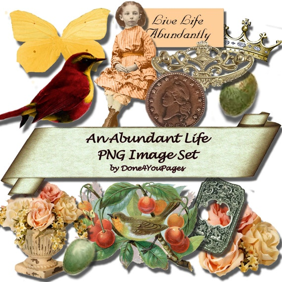 Live Abundantly - PNG Image Set - Digital Image Printable Download - for ACEO, Tags, Collage Art, and More