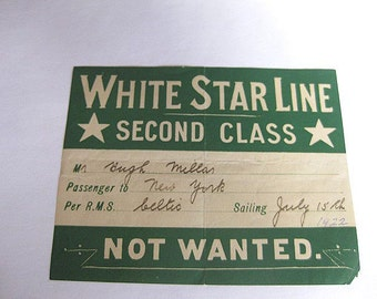 1922  White Star Line Vintage Second Class Passenger Not Wanted Ticket Label