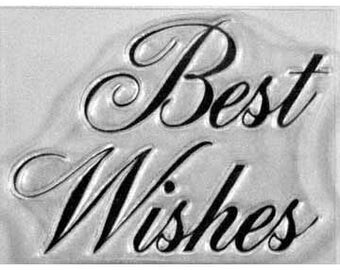 Best Wishes clear stamp