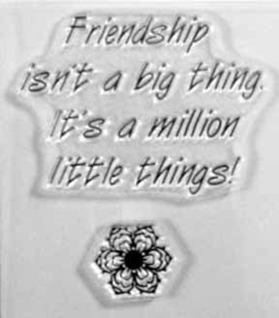 Friendship isn't.... clear stamps