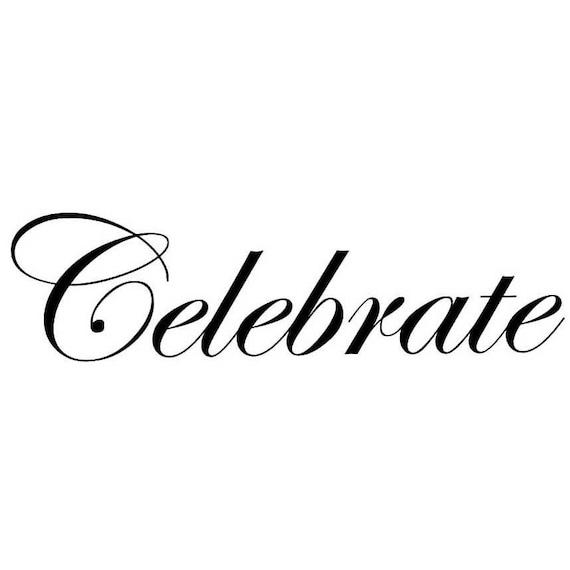 Celebrate clear stamp