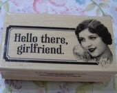 Hello There Girlfriend Hero Arts wood mounted Rubber Stamp
