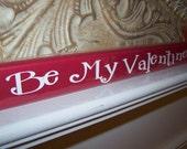 Be My Valentine Board