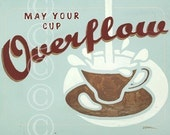 May Your Cup Overflow - retro fine art print