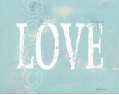LOVE word art - aged art print - AQUA