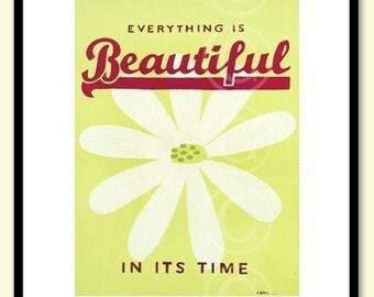 Everything Is Beautiful word art - daisy flower fine art print