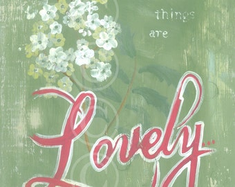 Whatsoever Things Are LOVELY...