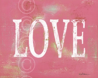 LOVE - aged art print - HOT PINK
