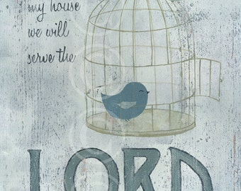 Serve the Lord - vintage style art print