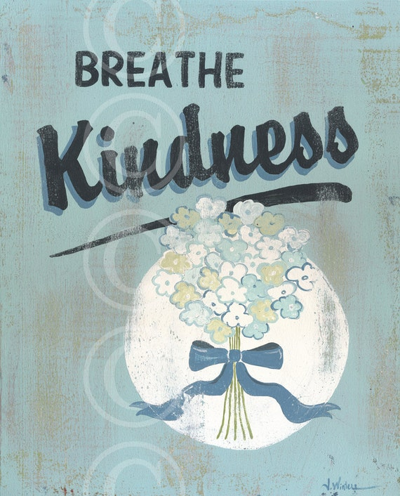 Breathe Kindness - aqua retro flower sign art print