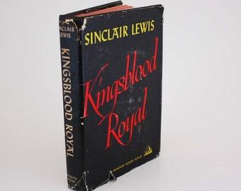 Kingsblood Royal by Sinclair Lewis - Vintage Book c. 1947