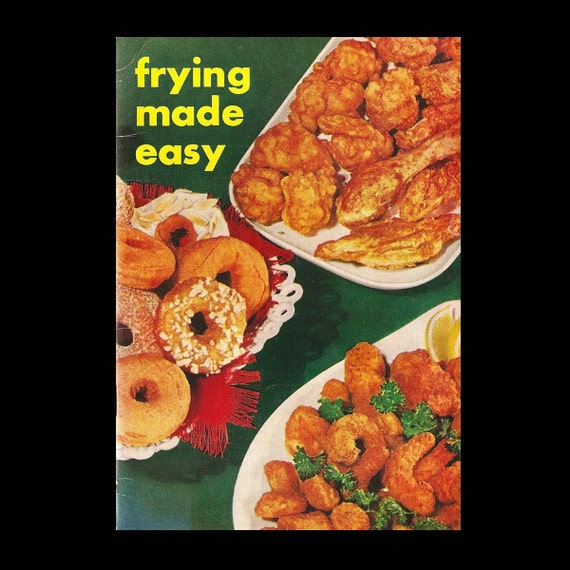 Frying Made Easy by Spry - Vintage Recipe Booklet