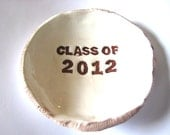 Class of 2012 Dish Ready to Ship