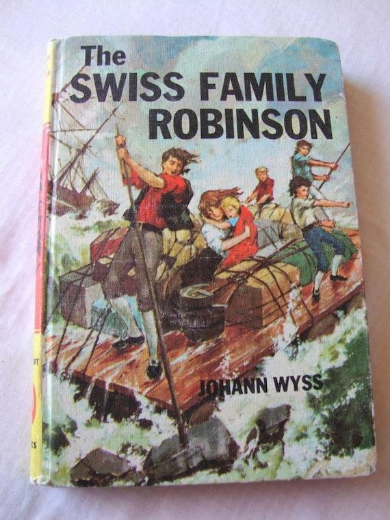 vintage SWISS FAMILY ROBINSON hardcover children's book -- Johann Wyss