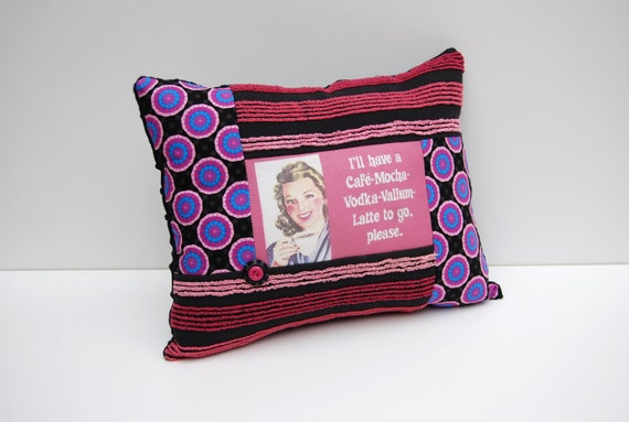 Pop Art Humor Chenille Pillow - I'll have a Cafe Mocha Vodka Valium Latte to Go, Please - Black Pink Vintage Chenille Handmade Retro Pillow
