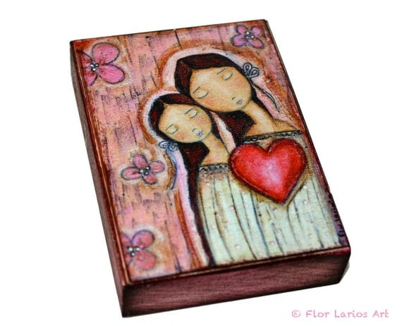 Un Solo Corazon Mother Daughter Love - ACEO Giclee print mounted on Wood (2.5 x 3.5 inches) Folk Art  by FLOR LARIOS