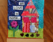 Mixed Media ACEO Canvas-Where We Love is Home