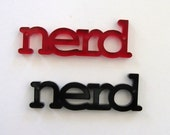 nerd - laser cut acrylic necklace - your choice of red or black