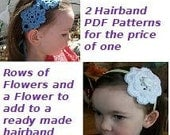 Crochet Flowers for Spring and Summer Hairbands Headband PDF Patterns 2 for 1 Infant, Toddler, Children, Teens and Adults