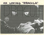 On Loving 'Dracula' - a 24-Hour Zine Thing