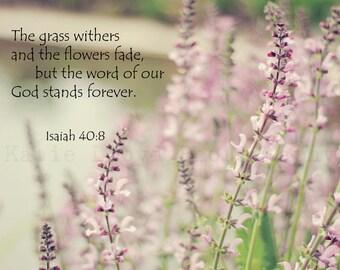 Isaiah 40:8 - Fine Art Christian Photography Print - Scripture Art Print - Bible Verse Wall Art - Floral Art - Salvia Flower Art Print