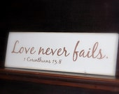 """Love never fails Distressed Wooden Sign 5.5"""" x 18"""""""