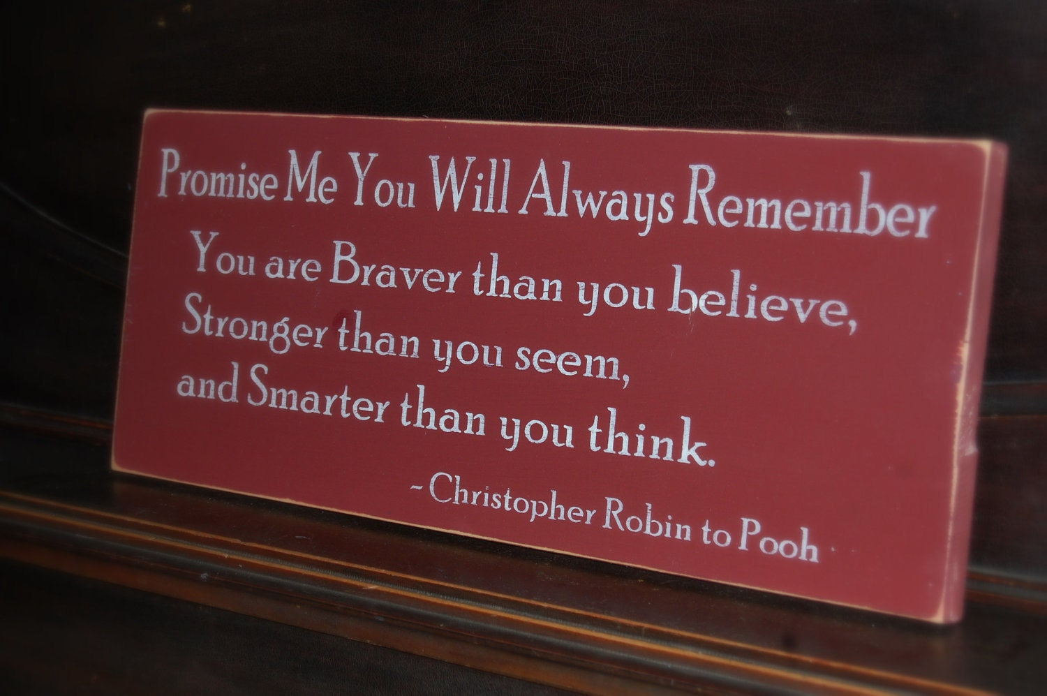 Christopher Robin Quote Distressed Wooden Sign 9 25 X