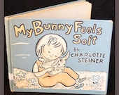 1958 Vintage Bunny Book My Bunny Feels Soft by Charlotte Steiner