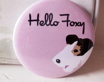 Hello Foxy Pocket Mirror, Dog Mirror, Terrier Mirror, Wire Fox Terrier Mirror, SECONDS SALE