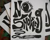 No Smoking, Original linocut print, hand pulled print, smoking sign, cigarette art, smokers sign, smoking art, trippy art, singleton art