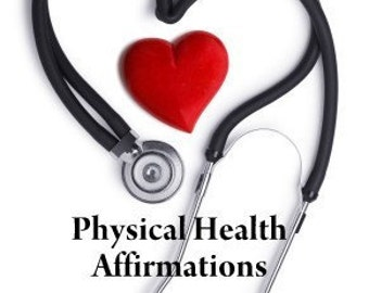 Physical Health Affirmation. Think yourself well and healthy. Affirmations to transform your life.
