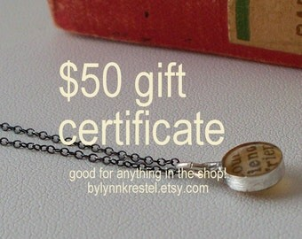 Gift under 50 - 50 Dollar Gift Certificate
