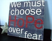 Hope Over Fear - Now available in different color combinations - 12x12 CAFE MOUNT