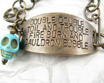 Double Double Toil and Trouble, Halloween Bracelet, Shakespeare Bracelet, Stamped Quote Bracelet