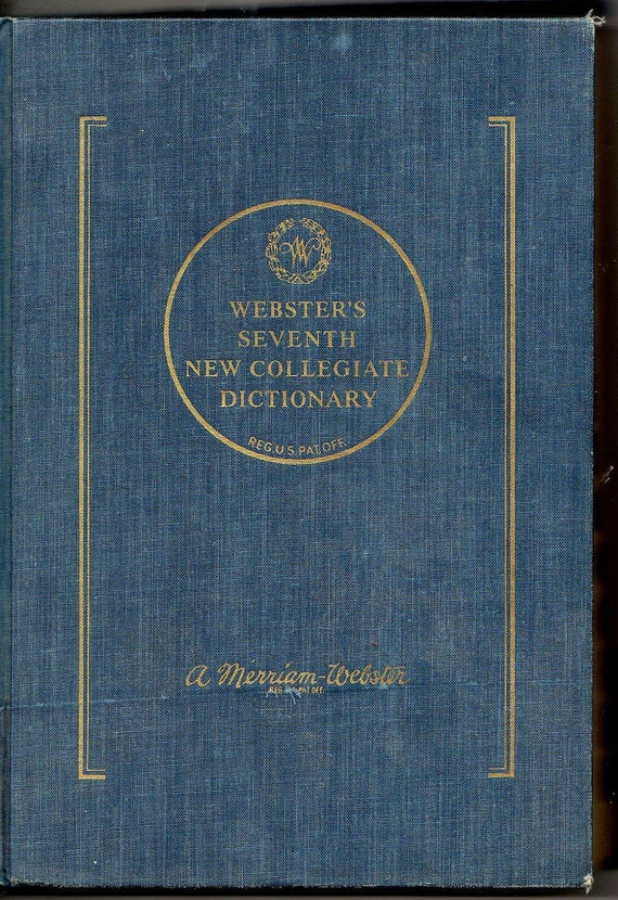 Webster's Seventh New Collegiate Dictionary 1971 - Illustrated