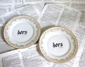 SALE Hers and Hers Rosedale Altered Vintage Plate Set