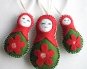 3 Felt babushka dolls - hanging ornaments