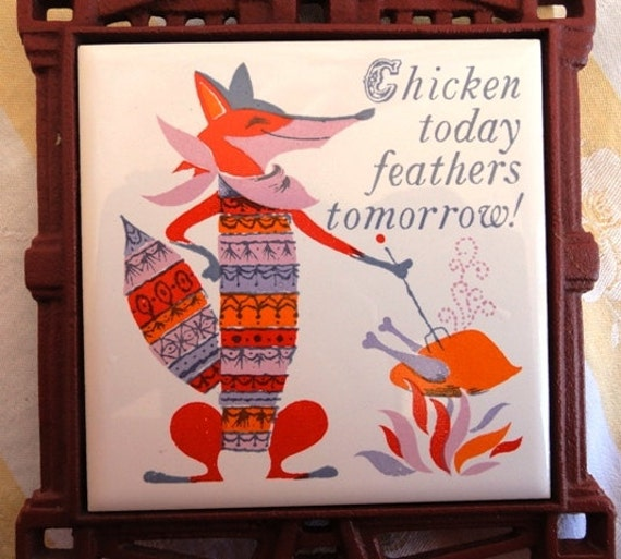Vintage framed tile, trivet, Chicken Today, Feathers Tomorrow, sly fox