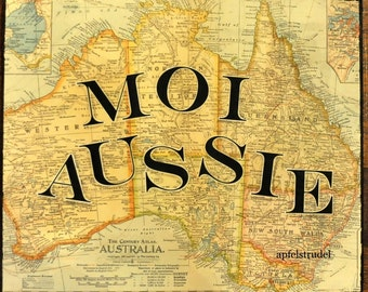 ARTWORK. Moi Aussie. For the Australian with French Heritage. Map Art
