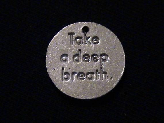 Take a Deep Breath - medallion turned pendant