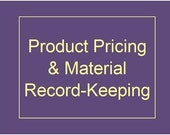 Product Pricing and Material Recordkeeping, Excel Model for MS Office 97 to 2003