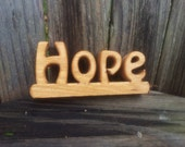 hope shelf sitter word sign