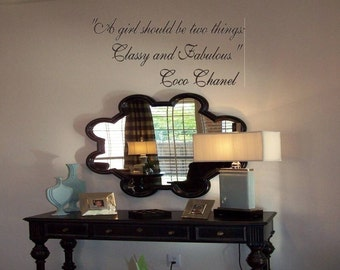 Wall Decal Quote Coco Chanel Quote-A girl should be two things- Classy and Fabulous